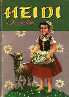 "One of my favorite childhood books - I called my Papa ""Grandfather"" for months after reading Heidi for the first time! I Love Books, Great Books, My Books, Jeaniene Frost, Charles Trenet, Retro, Hermann Hesse, Vintage Children's Books, 1970s"