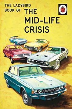 Booktopia has The Ladybird Book of the Mid-Life Crisis, Ladybirds for Grown-Ups by Jason Hazeley. Buy a discounted Hardcover of The Ladybird Book of the Mid-Life Crisis online from Australia's leading online bookstore. Midlife Crisis, Ladybird Books, Books To Read, My Books, It Pdf, Morris, Thing 1, Penguin Random House, Book Title