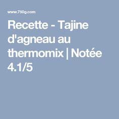 Recette - Tajine d'agneau au thermomix   Notée 4.1/5