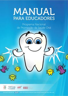 Saude Oral Manual Para Educadores                                                                                                                                                                                 Mais