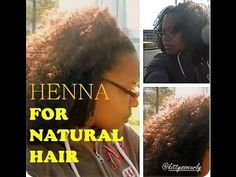 {28} Henna Treatment to Grow, Condition and Strengthen Natural Hair: Mix and application - YouTube