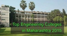 top engineering colleges in maharashtra 2015