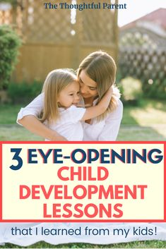 Child development information I learned from my kids that can help you too. Child development theories are good but real-life experience can help with parenting too. #childdevelopment #childdevelopmentstages #childdevelopmentactivities