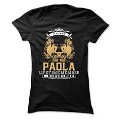 PAOLA . Team PAOLA Lifetime member Legend  - T Shirt, H - #awesome hoodie #oversized hoodie. LIMITED TIME PRICE => https://www.sunfrog.com/LifeStyle/PAOLA-Team-PAOLA-Lifetime-member-Legend--T-Shirt-Hoodie-Hoodies-YearName-Birthday-Ladies.html?68278