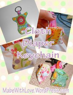 Free Cloth Diaper Keychain Pattern and Tut