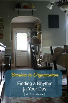 Barriers to Organization: How to Find a Rhythm for Your Day
