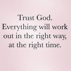 Thank you Abba Father. Trust God always. God's way, and God's timing. Faith Quotes, Bible Quotes, Bible Scriptures, Thank God Quotes, Gods Timing Quotes, God Is Good Quotes, Trust Gods Timing, Pray Quotes, Spiritual Quotes