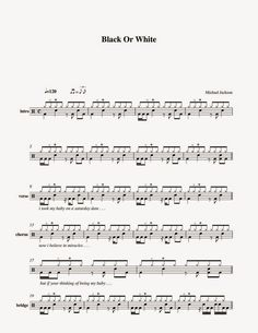 Michael Jackson - Black Or White Drum Sheet Music, Drums Sheet, Michael Jackson, Drum Notes, Drum Patterns, Drums Beats, Drum Lessons, Believe In Miracles, Music Score