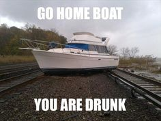 go home youre drunk memes - Google Search