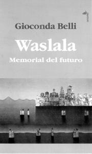 Waslala by Gioconda Belli