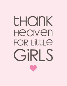 Seriously Daisies: Thank Heaven for Little Girls (Printable)