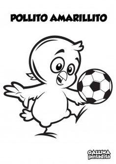 Colorar - Pollito Amarillito y Futbol Spanish Website, Lottie Dottie, Infant Activities, Coloring Books, Colouring, Creations, Party, Home Decor, Matilda