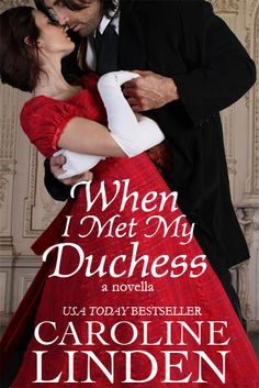 When I Met My Duchess (novella) by Caroline Linden