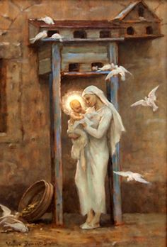 Le Colombier d'Isa by Virginie Demont-Breton Mother Of Christ, Blessed Mother Mary, Divine Mother, Blessed Virgin Mary, Religious Pictures, Religious Icons, Religious Art, Images Of Mary, Saint Esprit