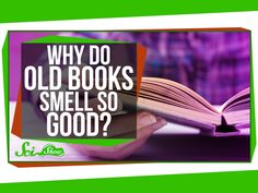 "Why Do Old Books Smell So Good? ""Musty, with hints of vanilla, coffee, and maybe fresh cut grass– why do old books smell the best? Hosted by: Michael Aranda Sources: Why Book, Love Book, Silence In The Library, Old Libraries, Words Worth, Educational Videos, Old Books, Science Lessons, Library Books"