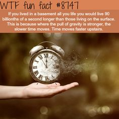 Gravity and time - WTF fun facts
