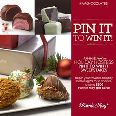 Fannie May® Holiday Hostess Pin it to Win it Sweepstakes! Enter by visiting the Sweepstakes application on the Fannie May Facebook page and fill out the Sweepstakes registration form. Enter Here: https://www.facebook.com/FannieMayChocolates/app_362465080506455