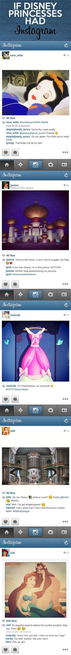 If Disney Princesses Had Instagram. Love this!! The comments by different character on each picture are really funny too!