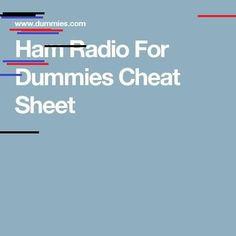 Ham Radio For Dummies Cheat Sheet