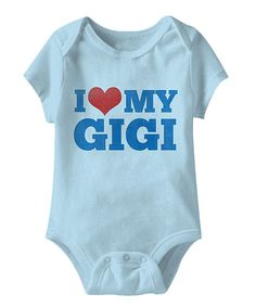 Look at this It's All Relative Blue 'I Heart My Gigi' Bodysuit - Infant on #zulily today!