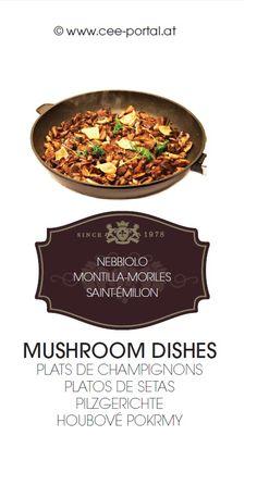 MUSHROOM DISHES PLATS DE CHAMPIGNONS PLATOS DE SETAS PILZGERICHTE HOUBOVÉ POKRMY NEBBIOLO MONTILLA-MORILES SAINT-ÉMILION Mushroom Dish, Saint Emilion, Wine Recipes, Stuffed Mushrooms, Dishes, Food, Arrows, Food And Wine, Mushrooms