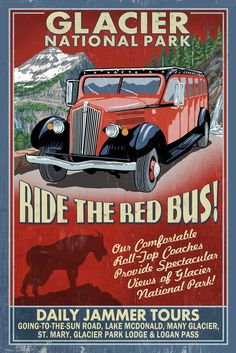 Glacier National Park - Red Jammer Vintage Sign- Lantern Press ArtworkStretched Canvas Prints Printed in the USA! UV resistant ink, color safe, fade resistant Perfect for your home, office, or a gift National Park Posters, Us National Parks, Belle Epoque, Glacier Park Lodge, Party Vintage, Lake Mcdonald, Travel Ads, Travel Stuff, Red Bus