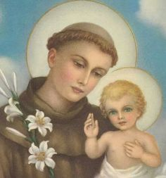 St. Anthony pray for us  Jesus hear our prayers