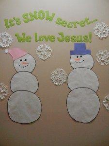 """It's Snow Secret We Love Jesus or could change for library to say """"It's Snow Secret... We Love to Read"""""""