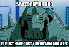 Sweet armor, Bro.  It must have cost you an arm and a leg.