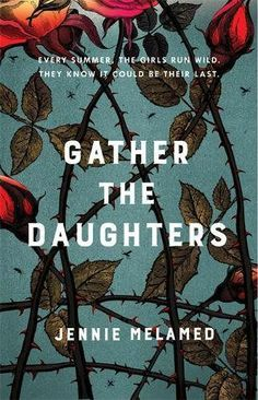 Buy Gather the Daughters by Jennie Melamed at Mighty Ape NZ. 'An exceptional debut' Sunday Telegraph 'Obsessed with The Handmaid's Tale? This brilliant book is the one for you' Stylist 'An intriguing, gorg. Book Cover Art, Book Cover Design, Book Design, Book Club Books, Book Lists, The Book, Reading Lists, I Love Books, Good Books