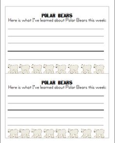 Polar bear unit. This would be cute to have the kids do at the end of each week to send home for parents to read.
