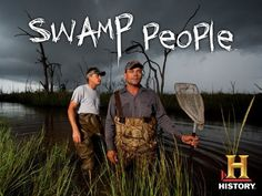Swamp People!!!