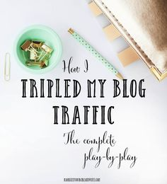 Today I'm going to show you exactly how I've tripled my blog traffic in the last three months.