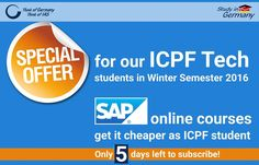 IAS now offers a great opportunity for all ICPF TECH students for Winter semester 2016/ 2017: SAP ONLINE COURSES (English) Course duration: 24th November, 2016- 12th March, 2017 ADVANTAGES > Special course prices for IAS TECH students > Gain important skills for the international job market > Increase your career opportunities Registrations until 20th November, 2016! Are you interested in our special offer? For further information please contact info@iaos.de today!