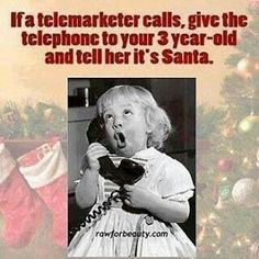 Telemarketers waste our time, so we're just returning the favor!