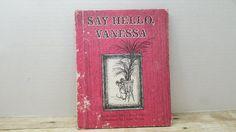 Say Hello Vanessa, 1979, Marjorie Sharmat, Lillian Hoban, vintage kids book by RandomGoodsBookRoom on Etsy