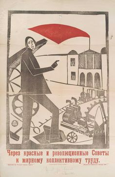 Through Revolutionary Soviet to peaceful collective labor. (1920)