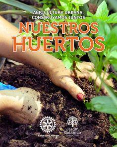 manual de agricultura urbana botnico medelln la gua para los que quieren iniciar huertos en el
