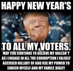 Happy New Year Funny Memes Religion, And So It Begins, Happy New Year 2019, Our President, For Facebook, Republican Party, Way Of Life, That Way, Shit Happens