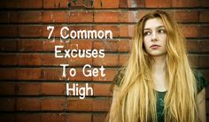 Find out 7 of the most common excuses to get high on marijuana. People go to great lengths to justify their weed habit - See the negative effects of marijuana. Drug Quotes, Weed Quotes, Negative Effects Of Alcohol, Drug Addiction Recovery, Alcohol Is A Drug, Celebrate Recovery, Common Myths, 99 Problems
