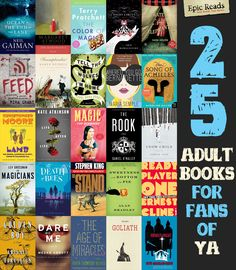 What adult books are good for people who typically read YA and only YA. via Epic Reads