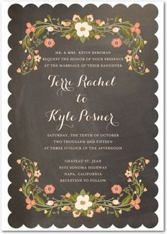 "pretty Wedding Paper Divas invite: ""Perfect for the rustic, back-to-nature bride. Delicate flowers and leaves edge the wedding invitation, with a chalkboard background."""