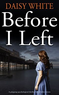 BEFORE I LEFT a gripping psychological thriller full of k... https://www.amazon.co.uk/dp/B0742FCJQQ/ref=cm_sw_r_pi_dp_x_EekEzbY42G1PG