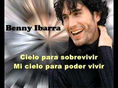 El cielo en tu mirada -  Benny Ibarra (letra)