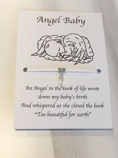 A simple but beautiful angel baby card and wish bracelet with a silver angel wing. The card has the lovely poem. An angel in the book of life wrote down my baby Miscarriage Tattoo, Miscarriage Remembrance, Miscarriage Quotes, Remembrance Gifts, Baby Loss Poems, Baby Poems, Grief Quotes Child, Angel Baby Quotes, Angels