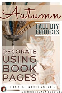 Using book pages in decorations for fall brings cozy warmth to any home. This tutorial shows seven book decor ideas using vintage books and DIY projects. Old book crafts and old book decor ideas bring a beautiful aesthetic and a great upcycle. Adaptable for Christmas, too! Using books to decorate brings charm to any room. Also: DIY fall garland, fall garland books, book page crafts, book upcycle.