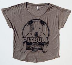 A Pitbull Is My Homedog Slouch Neck Shirt: A sexy, fun, comfy way to WEAR your pitbull pride!! www.pitbullshirt.com