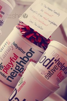 Hot chocolate mixes with words to describe the people you are giving them to wrapped around the containers. So cute!