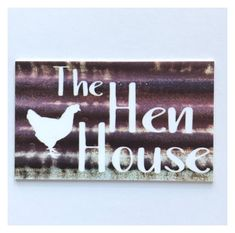 The Hen House Coop Sign Wall Plaque or Hanging Rustic Metal White Tin Look Rooster Chickens Chicken Farm Country Wall Plaques, Wall Signs, Hen Farm, Chicken Coop Signs, Hen House, Rustic White, Country Farm, Hanging Signs, Hens