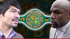 Mayweather/Pacquiao Fight — New WBC Belt Unveiled … $1 Million Swag!!